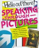 Cover of: Speaking through pictures