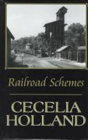 Railroad schemes by Cecelia Holland