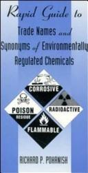 Cover of: Rapid guide to trade names and synonyms of environmentally regulated chemicals