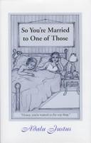 Cover of: So you're married to one of those