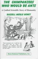 Cover of: The chimpanzees who would be ants | Russell Genet