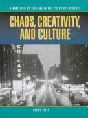 Chaos, Creativity, and Culture by Kenan Heise