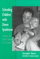 Cover of: Schooling children with Down syndrome | Christopher Kliewer