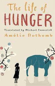 Cover of: The Life of Hunger