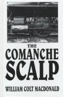 Cover of: The Comanche scalp: a Gregory Quist story.