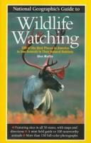 National geographic's guide to wildlife watching by Martin, Glen