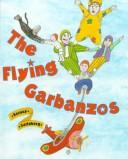 Cover of: The Flying Garbanzos
