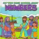 Cover of: My turn Bible stories about numbers by Sarah Fletcher