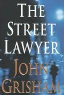 Cover of: The street lawyer