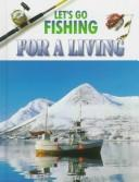 Cover of: Let's go fishing for a living