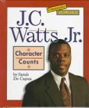 Cover of: J.C. Watts Jr: character counts