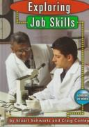 Cover of: Exploring job skills | Stuart Schwartz