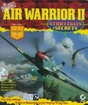 Cover of: The official Air Warrior II | Ben Chiu