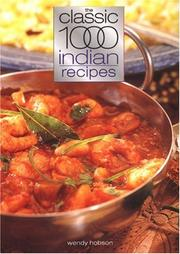 The Classic 1000 Indian Recipes (Classic 1000 Cookbook)