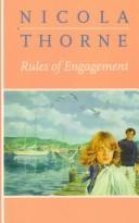Cover of: Rules of engagement by Nicola Thorne