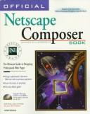 Cover of: Official Netscape Composer book: the ultimate guide to designing professional Web pages