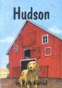Cover of: Hudson | Ruth Narrod