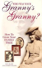 Cover of: Who was your granny's granny? | Paul Blake