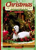 Cover of: Christmas in the country | edited by Laura Scott.