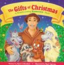 Cover of: The gifts of Christmas: a heartwarming Francesco story