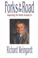 Cover of: Forks in the road: impacting the world around us