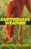 Cover of: Earthquake weather