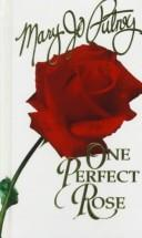 Cover of: One Perfect Rose