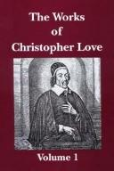 Cover of: The works of Christopher Love