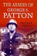 Cover of: The armies of George S. Patton