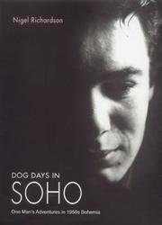 Cover of: Dog Days in Soho | Nigel Richardson