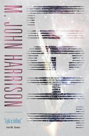 Cover of: Light (Gollancz SF S.) | M. John Harrison