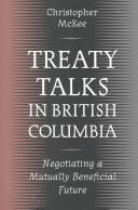 Treaty talks in British Columbia by Christopher McKee