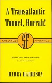 Cover of: A Transatlantic Tunnel, Hurrah!