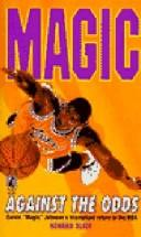 Cover of: Magic, against the odds