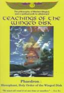Cover of: Teachings of the Winged Disk | Phaedron.