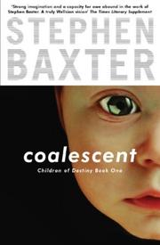 Cover of: Coalescent (Destiny's Children)