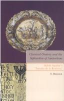 Cover of: Classical oratory and the Sephardim of Amsterdam | S. Berger