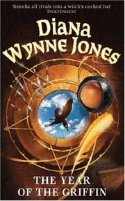 Cover of: The Year of the Griffin (Gollancz) | Diana Wynne Jones