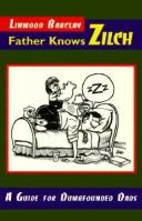 Cover of: Father knows zilch: a guide for dumbfounded dads