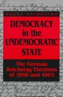 Cover of: Democracy in the undemocratic state