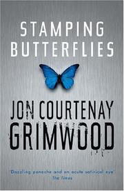 Cover of: Stamping Butterflies (Gollancz) | Jon Courtenay Grimwood