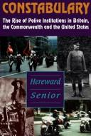 Cover of: Constabulary | Hereward Senior