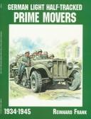 Cover of: German light half-tracked prime movers in World War II
