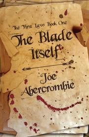 Cover of: The Blade Itself (Gollancz) | Joe Abercrombie