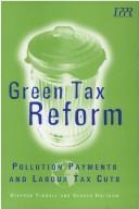 Cover of: Green tax reform