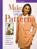 Cover of: Make your own patterns