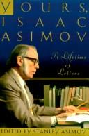 Cover of: Yours, Isaac Asimov | Isaac Asimov