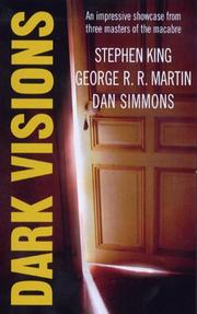 Cover of: Dark Visions | Stephen King, George R.R. Martin, Dan Simmons