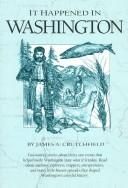 Cover of: IT HAPPENED IN WASHINGTON