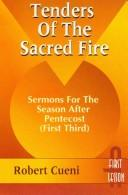 Cover of: Tenders of the sacred fire